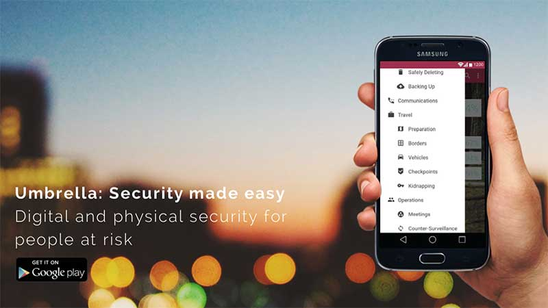 Security First launches Umbrella App to protect journalist and human rights activist communications